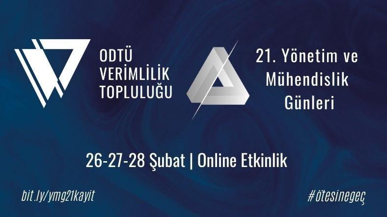 21. ÖDTÜ Yönetim ve Mühendislik Günleri, 26 Şubat'ta Başlıyor