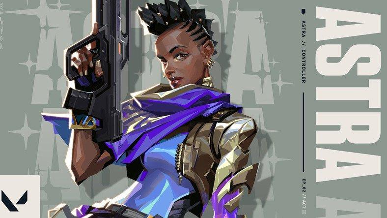 Riot Games, VALORANT'ın Yeni Ajanı Astra İçin Tanıtım Videosu Yayınladı