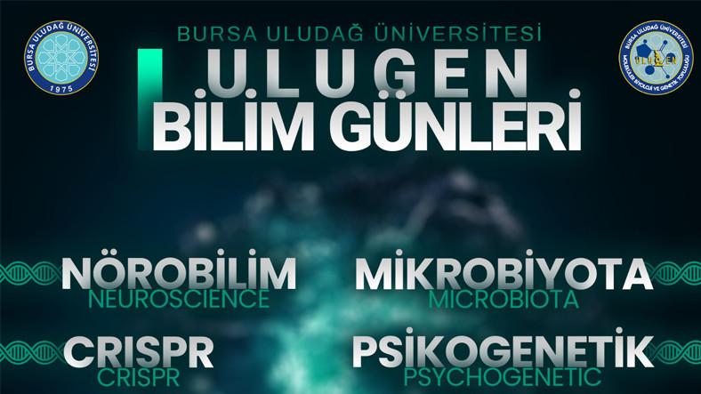 1. Ulugen Bilim Günleri, 19 Mart'ta Başlıyor