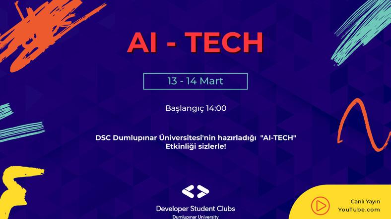 DSC Dumlupınar Üniversitesi'nin Düzenlediği AI TECH Etkinliği Başladı