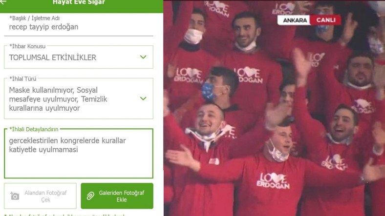 Recep Tayyip Erdoğan'aKoronavirüsTedbirlerine Uymadığı Gerekçesiyle Hayat Eve Sığar Uygulamasından İhbarda Bulunuluyor