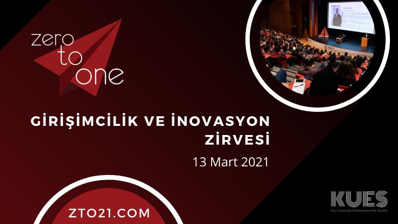 """Zero to One """"Girişimcilik ve İnovasyon Zirvesi"""" İçin Son 2 Gün"""
