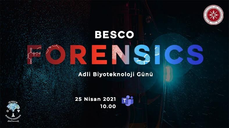 Adli Biyoteknoloji Alanındaki Gelişmeleri Konu Alan 'BESCO Forensics' Başlıyor