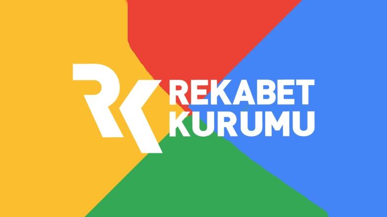 rekabet kurumu google
