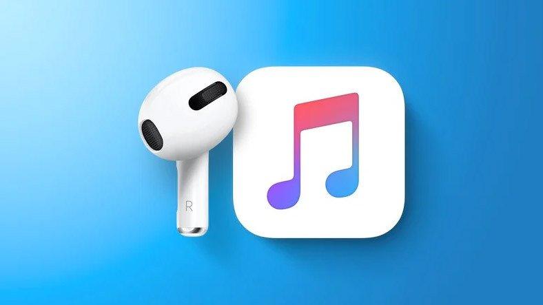 Apple'ın Yeni Bir AirPods ve Hi-Fi Destekli Apple Music Paketi Duyuracağı Söyleniyor